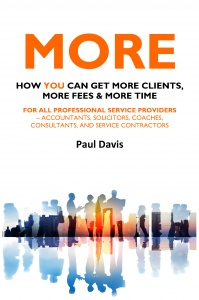 MORE: How You Can Get More Clients, More Fees & More Time