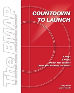 Countdown to Launch: 3 Steps / 6 Weeks / De-risk your Business / Create a Roadmap to Success