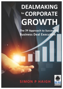 DEALMAKING FOR CORPORATE GROWTH / Simon Haigh