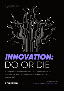 Innovation: Do or Die