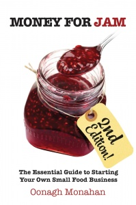Money for Jam: The Essential Guide to Starting Your Own Small Food Business, 2nd edition