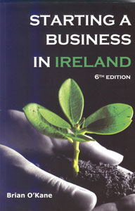 Starting a Business in Ireland, 6th edition