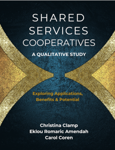 Shared Services Cooperatives: A Qualitative Study - Exploring Applications, Benefits & Potential