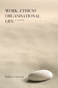 Work, Ethics & Organisational Life 2e