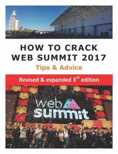 How to Crack the Web Summit Lisbon 2017: Tips & Advice 3e