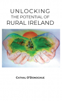 Unlocking the Potential of Rural Ireland