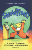 Show Time! A Guide to Making Effective Presentations (2e)