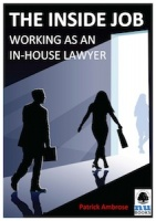 The Inside Job: Working as an In-house Lawyer