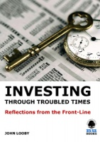 Investing through Troubled Times: Reflections from the Front-line