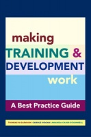 Making Training & Development Work: A 'Best Practice' Guide