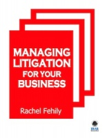 Managing Litigation for Your Business