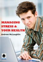 Managing Stress and Your Health