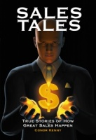 Sales Tales: True Stories of How Great Sales Happen