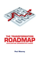 The Transformation Roadmap: Accelerating Organisation Growth