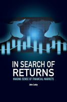 In Search of Returns: Making Sense of Financial Markets