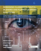 LDiO 06: Designing Classroom, Digital, Blended and Flipped Learning Solutions