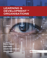 Learning & Development in Organisations: Strategy, Evidence and Practice