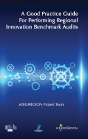 A Good Practice Guide for Performing Regional Innovation Benchmark Audits (eDIGIREGION 2)